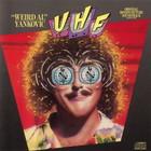 Weird Al Yankovic - Uhf