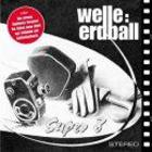 Welle:Erdball - Super 8 CDM