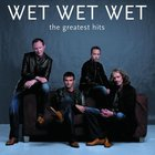 Wet Wet Wet - The Greatest Hits CD2