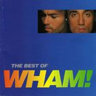 Wham! - If You Were There (The Best Of Wham!)