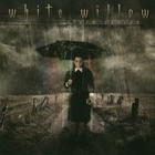 White Willow - Storm Season