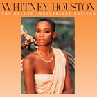 Whitney Houston - The Deluxe Anniversary Edition