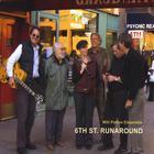 Will Patton Ensemble - 6th Street Runaround