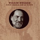 Willie Nelson - One Hell Of A Ride CD2