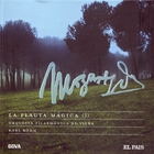 Wolfgang Amadeus Mozart - La Flauta Magica