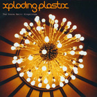 Xploding Plastix - The Donca Matic Singalongs