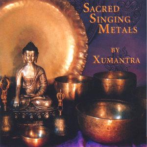 Sacred Singing Metals