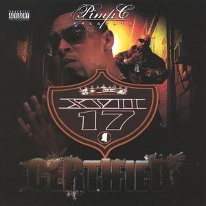 "Pimp C Presents... XVII ""Certified"""