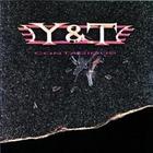 Y&T - Contagious