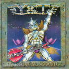 Y&T - In Rock We Trust