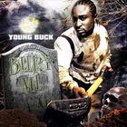 Young Buck - Bury Me A G