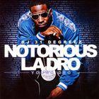 Notorious LA Dro
