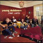 Young Dubliners - Real World