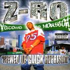 Z-Ro - Screwed Up Click Representa