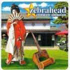 Zebrahead - Stupid Fat Americans