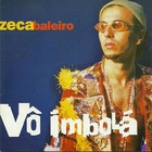 Zeca Baleiro - Vô Imbolá