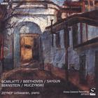 Scarlatti / Beethoven / saygun / Bernstein / Muczynski