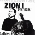 Zion I - Politicks