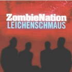 Zombie Nation - Leichenschmaus [UK-Import]