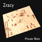 Zrazy - Private Wars