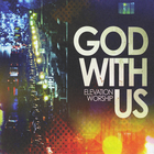 Elevation Worship - God With Us