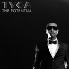 Tyga - The Potential