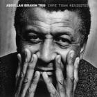 Abdullah Ibrahim - Cape Town Revisited