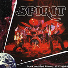 Spirit - Rock And Roll Planet 1977-1979 CD1
