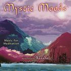Mystic Moods: Music For Meditation