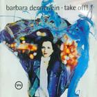 Barbara Dennerlein - Take Off!