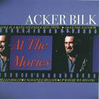 Acker Bilk - At The Movies
