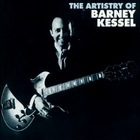 The Artistry Of Barney Kessel