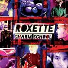Roxette - Charm School (Deluxe Edition) CD2