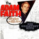 Adam Faith Singles Collection: His Greatest Hits