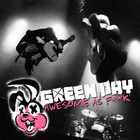 Green Day - Awesome As Fuck