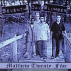 Seventh Day Slumber - Matthew Twenty Five