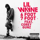Lil Wayne - 6 Foot 7 Foot (CDS)
