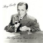 Bing Crosby - His Legendary Years CD3