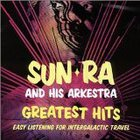 Sun Ra - Greatest Hits: Easy Listening for Intergalactic Travel