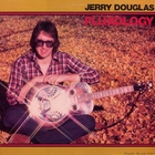 Jerry Douglas - Fluxology