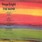 The Band - Stage Fright (Remastered)