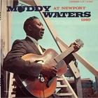 Muddy Waters - Muddy Waters At Newport