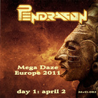 Pendragon - Mega Daze Europe CD1