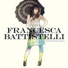 Francesca Battistelli - Hundred More Years
