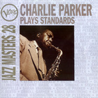 Charlie Parker - Verve Jazz Masters 28: Plays Standards