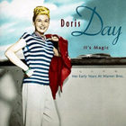 Doris Day - It's Magic: Her Early Years At Warner Brothers (1948-1949)