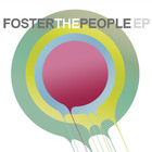 Foster The People - Foster The People (EP)