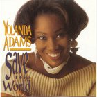 Yolanda Adams - Save The World