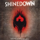 Shinedown - Somewhere In The Stratosphere CD2