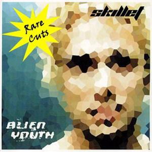 Alien Youth: Rare Cuts